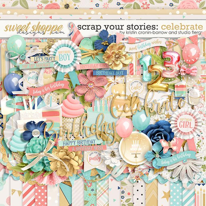 Scrap Your Stories: CELEBRATE by Studio Flergs & Kristin Cronin-Barrow