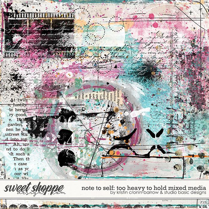 Note To Self: Too Heavy To Hold Mixed Media by Kristin Cronin-Barrow & Studio Basic