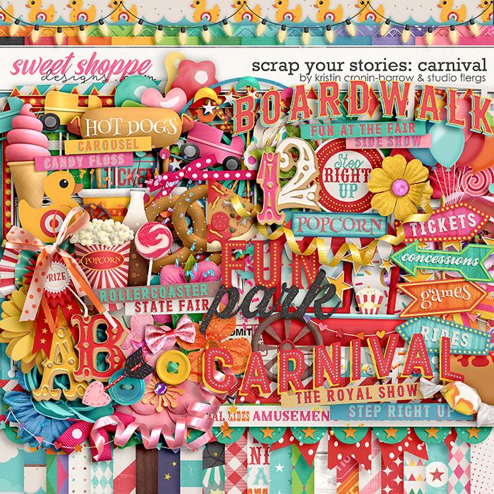 Scrap Your Stories: Carnival by Studio Flergs & Kristin Cronin-Barrow