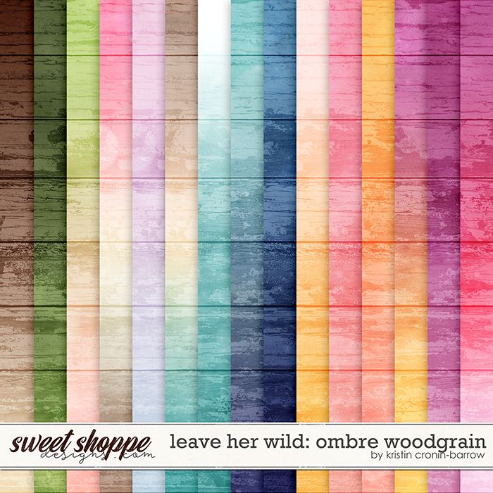 Leave her Wild: Ombre Woodgrain by Kristin Cronin-Barrow
