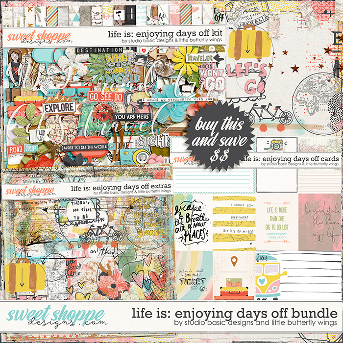 Life Is: Enjoying Days Off Bundle by Studio Basic and Little Butterfly Wings