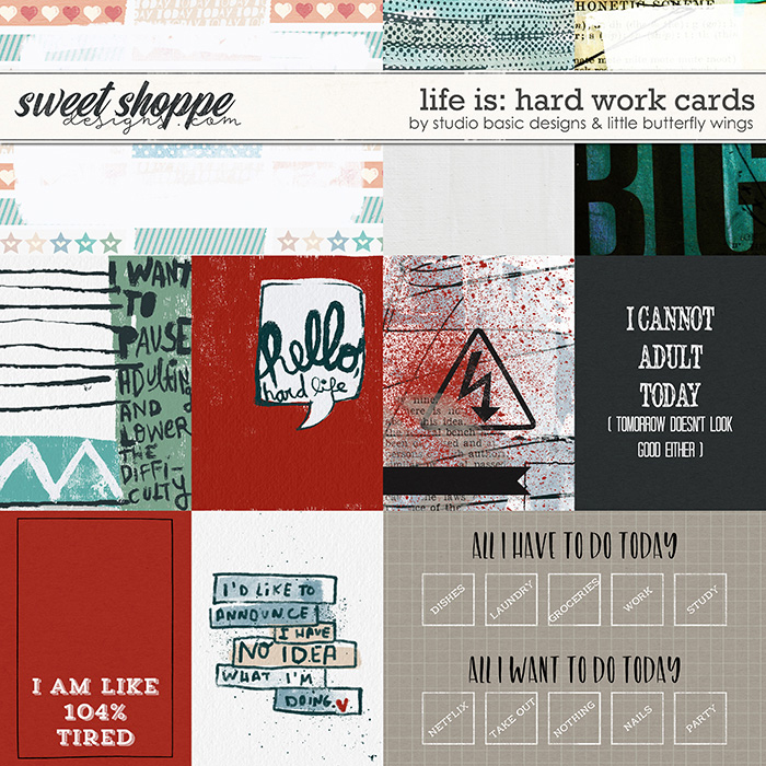 Life Is: Hard Work Cards by Studio Basic and Little Butterfly Wings