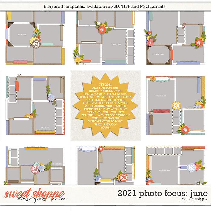 2021 Photo Focus: June by LJS Designs