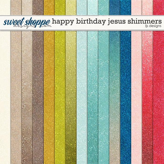 Happy Birthday Jesus Shimmers by LJS Designs