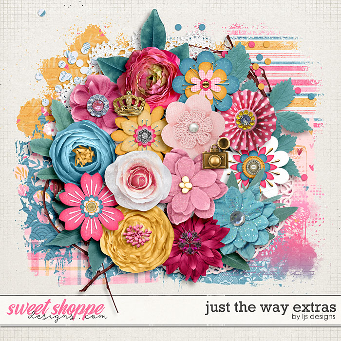 Just The Way Extras by LJS Designs