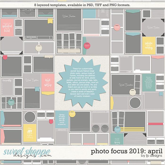 Photo Focus 2019: April by LJS Designs