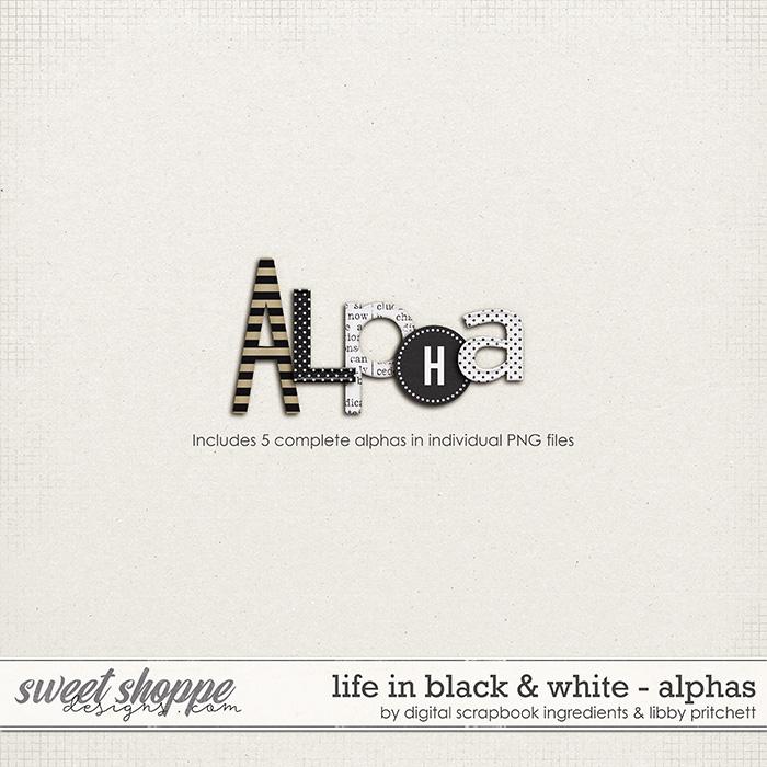 Life In Black & White | Alphas by Libby Pritchett & Digital Scrapbook Ingredients