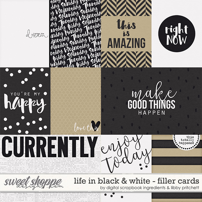 Life In Black & White | Filler Cards by Libby Pritchett & Digital Scrapbook Ingredients