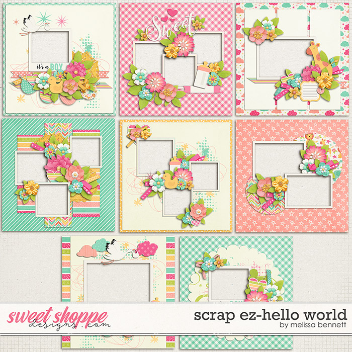 Scrap EZ-Hello World by Melissa Bennett