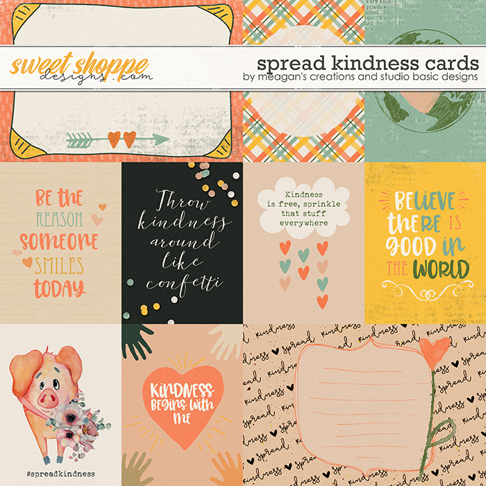 Spread Kindness Cards by Meagan's Creations and Studio Basic Designs