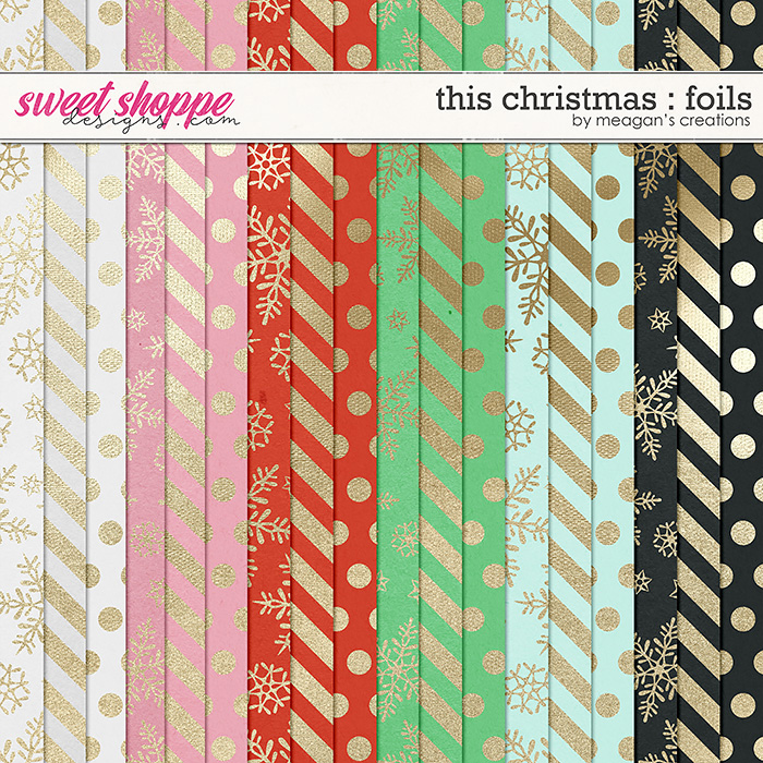 This Christmas : Foil Papers by Meagan's Creations