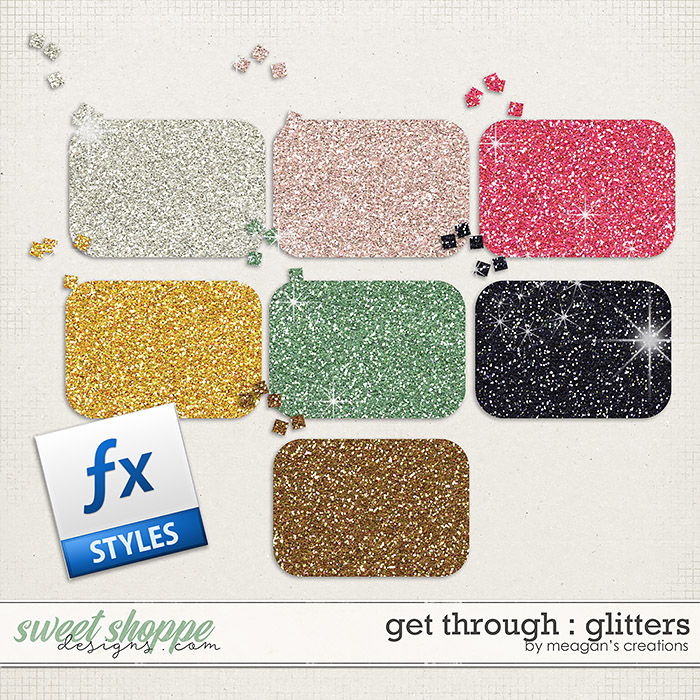 Get Through : Glitters by Meagan's Creations