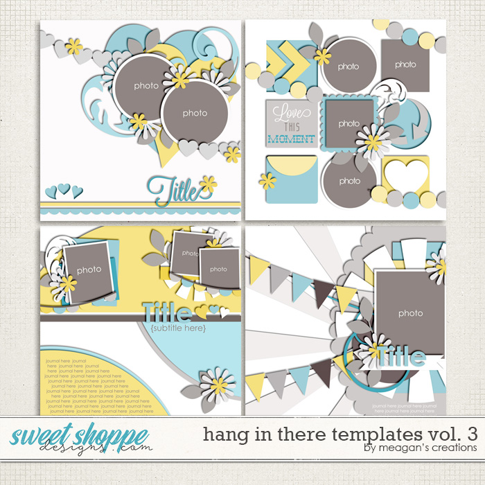 Hang in There Templates Vol. 3 by Meagan's Creations