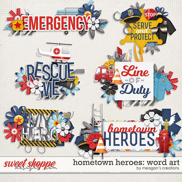 Hometown Heroes : Word Art by Meagan's Creations