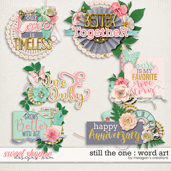 Still the One : Word Art by Meagan's Creations