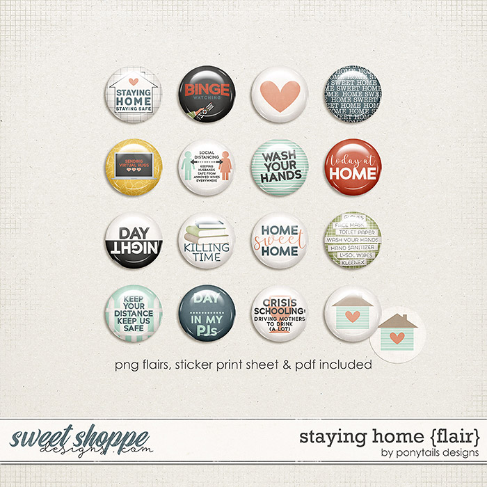 Staying Home Flair by Ponytails