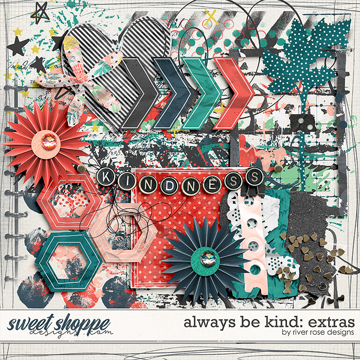 Always Be Kind: Extras by River Rose Designs
