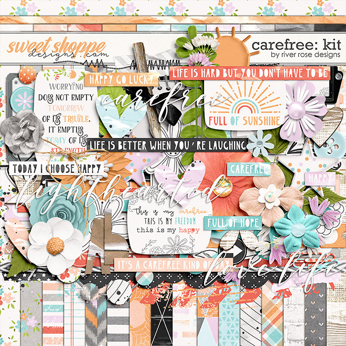 Carefree: Kit by River Rose Designs