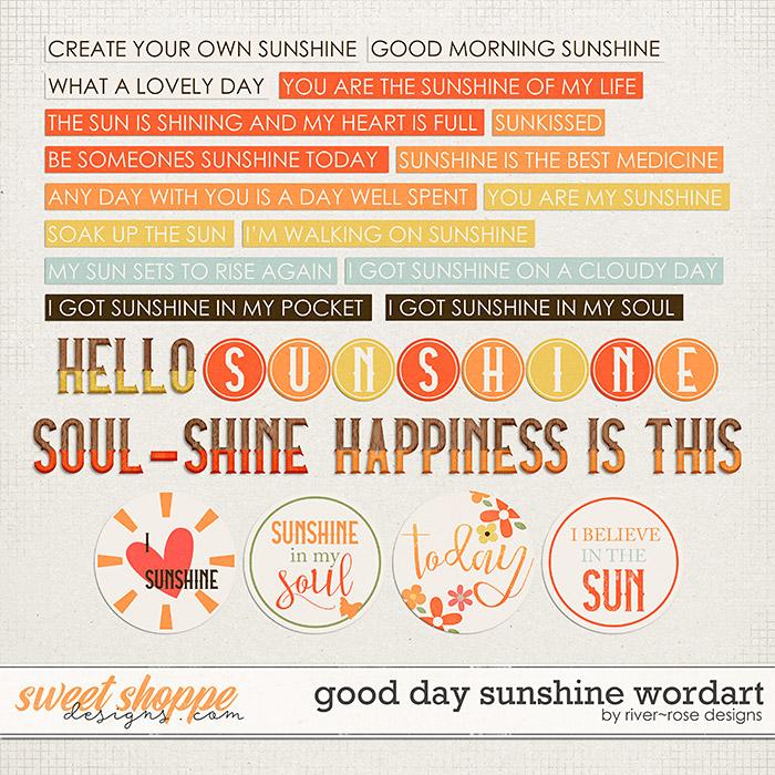 Good Day Sunshine Wordart by River Rose Designs