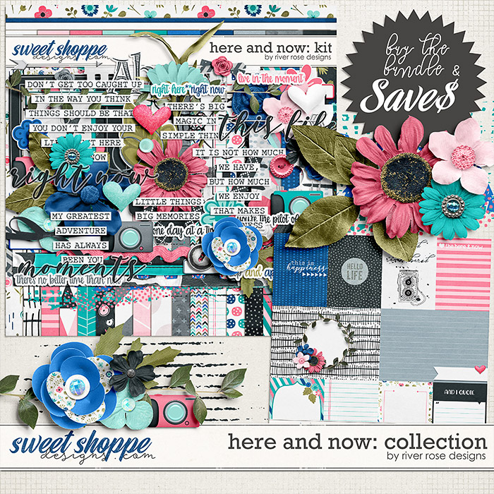Here and Now: Collection by River Rose Designs