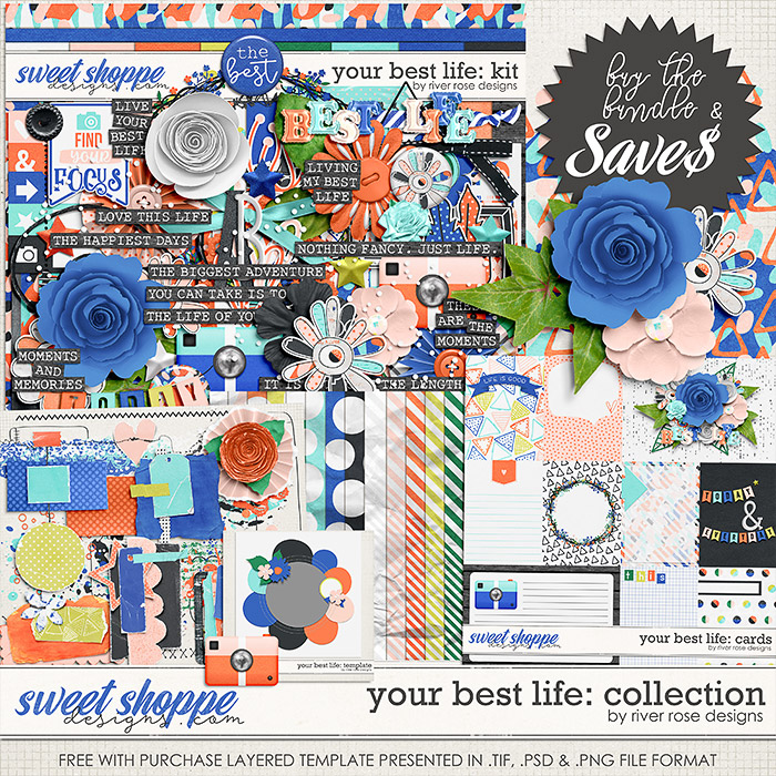 Your Best Life: Collection + FWP by River Rose Designs