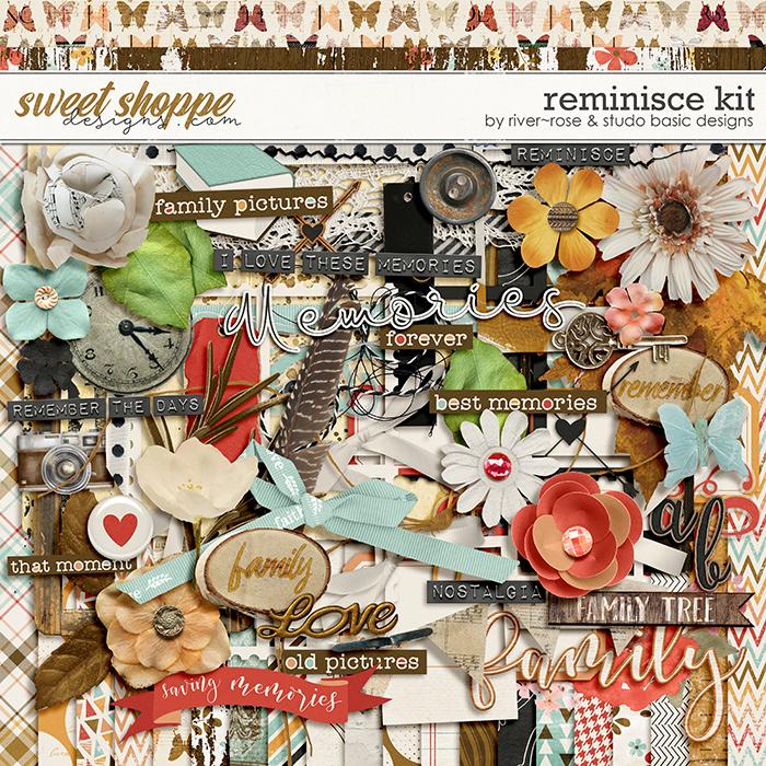 Reminisce Kit by River Rose & Studio Basic Designs