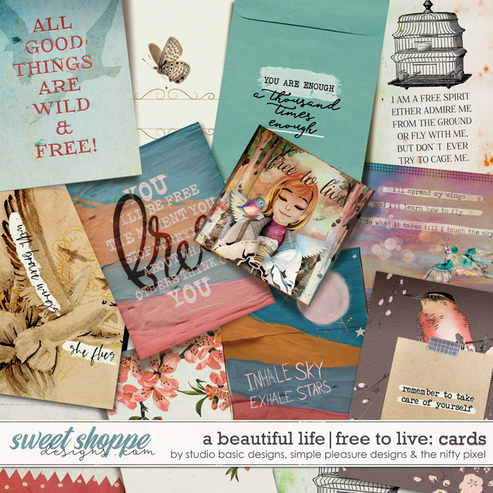 A Beautiful Life: Free To Live Cards by Simple Pleasure Designs & Studio Basic & The Nifty Pixel