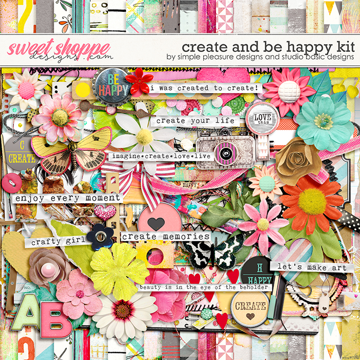 Create & Be Happy Kit by Simple Pleasure Designs and Studio Basic