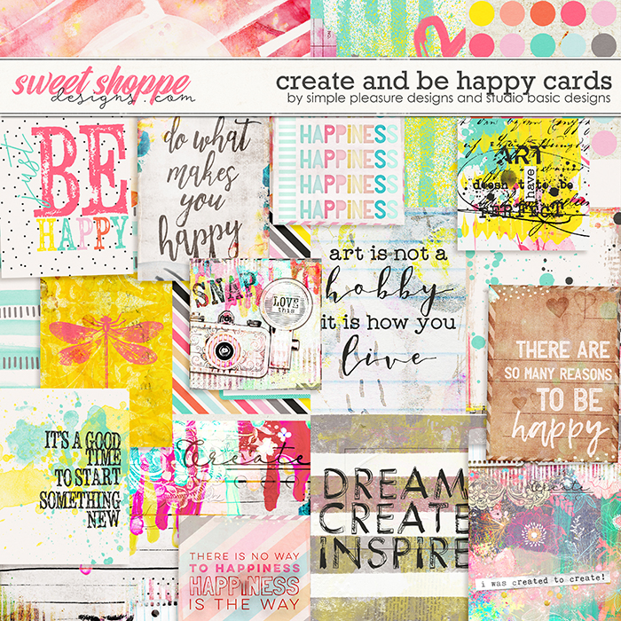 Create & Be Happy Cards by Simple Pleasure Designs and Studio Basic