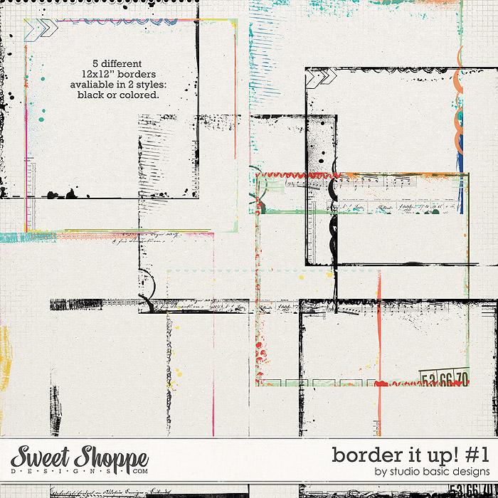 Border It Up #1 by Studio Basic