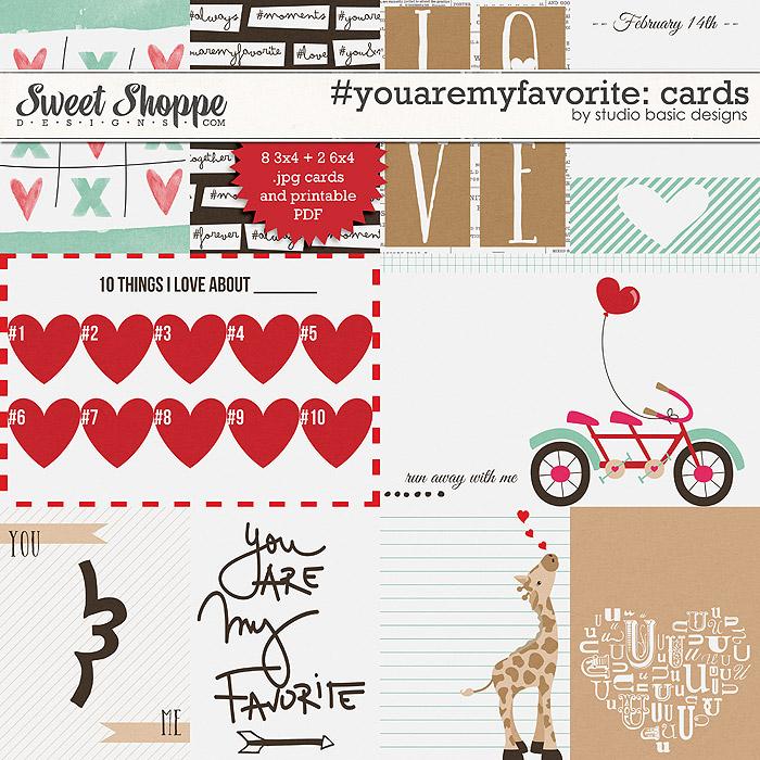 #youaremyfavorite Cards by Studio Basic