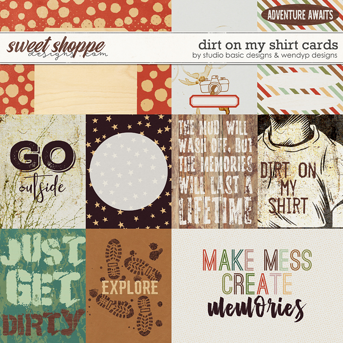 Dirt on my shirt - cards by Studio Basic & wendyP Designs
