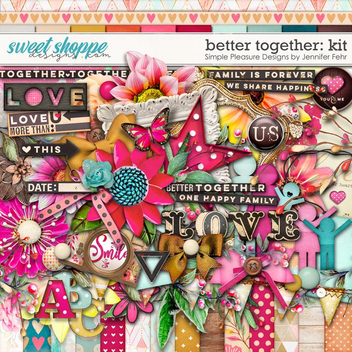 better together kit: Simple Pleasure Designs by Jennifer Fehr