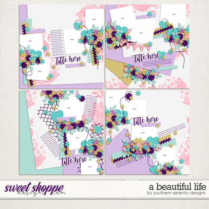 A Beautiful Life Layered Templates by Southern Serenity Designs