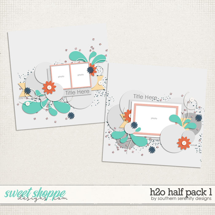H2O Half Pack 1 Templates by Southern Serenity Designs