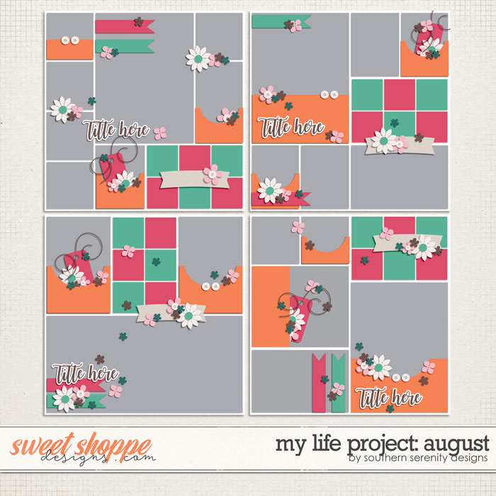 My Life Project: August Layered Templates by Southern Serenity Designs