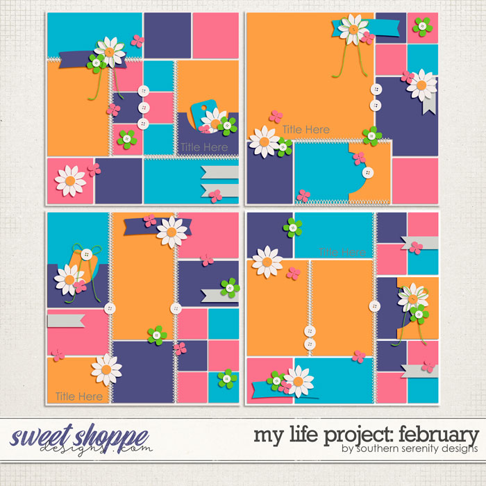 My Life Project: February Layered Templates by Southern Serenity Designs