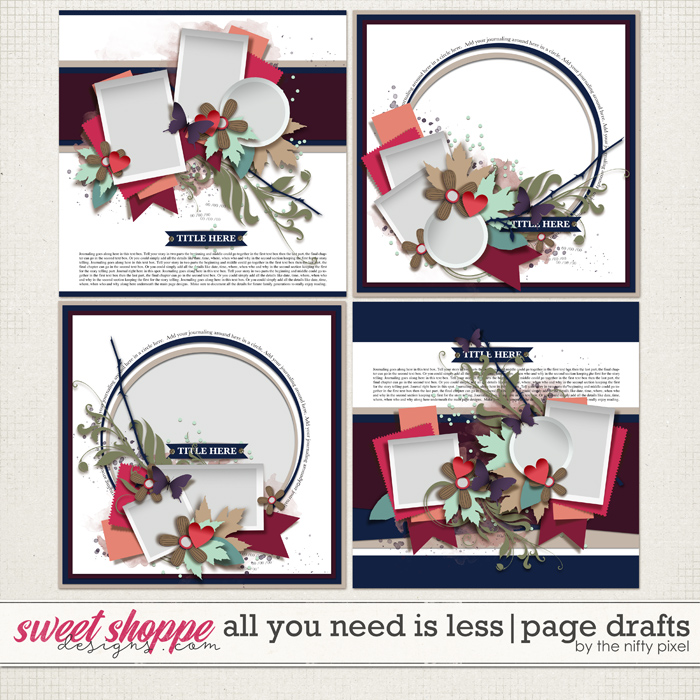 ALL YOU NEED IS LESS | PAGE DRAFTS by The Nifty Pixel