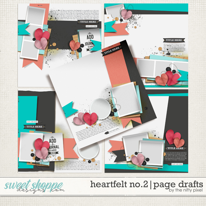 HEARTFELT No.2   PAGE DRAFTS by The Nifty Pixel