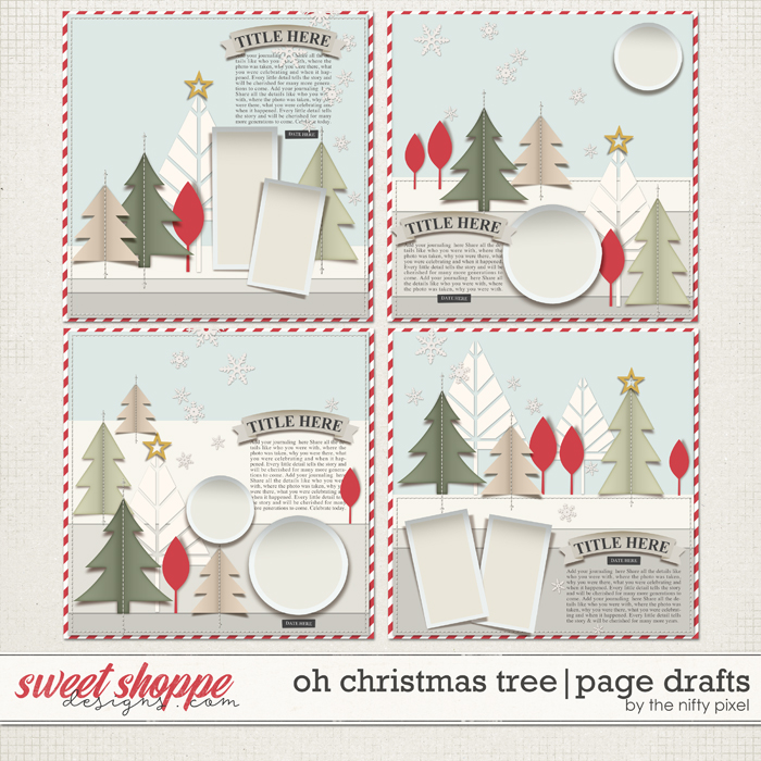 OH CHRISTMAS TREE   PAGE DRAFTS by The Nifty Pixel
