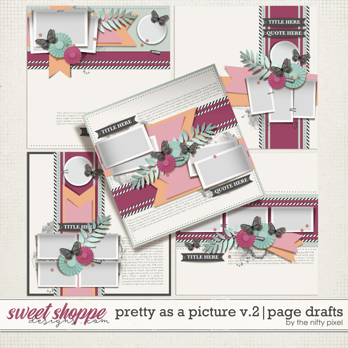 PRETTY AS A PICTURE V.2 | PAGE DRAFTS by The Nifty Pixel