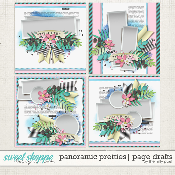 PANORAMIC PRETTIES | PAGE DRAFTS by The Nifty Pixel