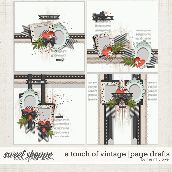A TOUCH OF VINTAGE | PAGE DRAFTS by The Nifty Pixel