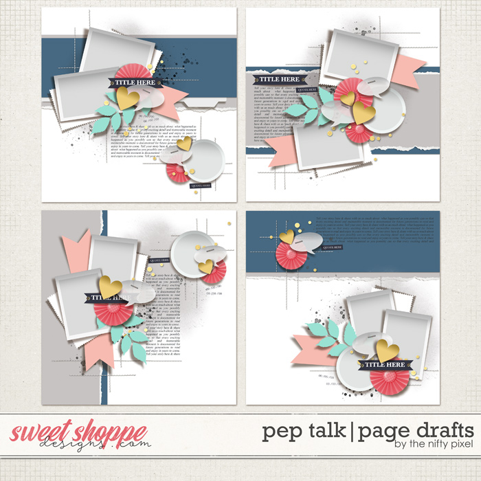 PEP TALK   PAGE DRAFTS by The Nifty Pixel
