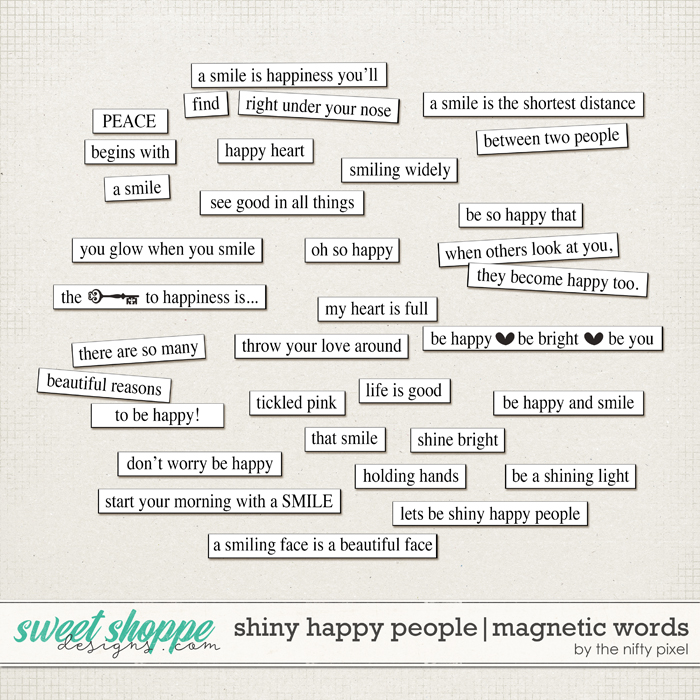 SHINY HAPPY PEOPLE | MAGNETIC WORDS by The Nifty Pixel