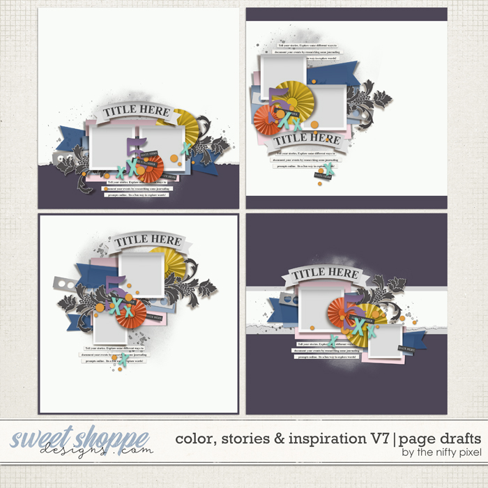 COLOR, STORIES & INSPIRATION V.7 | PAGE DRAFTS by The Nifty Pixel