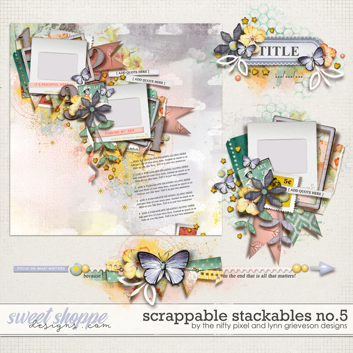 SCRAPPABLE STACKABLES No.5 by The Nifty Pixel & Lynn Grieveson Designs