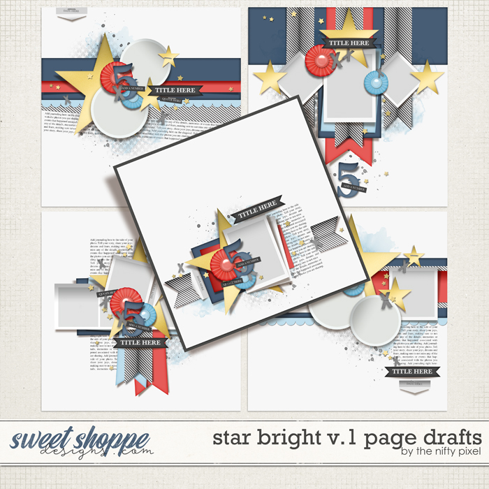 STAR BRIGHT V.1 PAGE DRAFTS by The Nifty Pixel