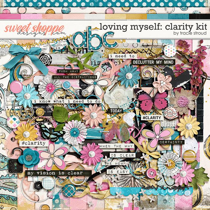 Loving Myself: Clarity Kit by Tracie Stroud