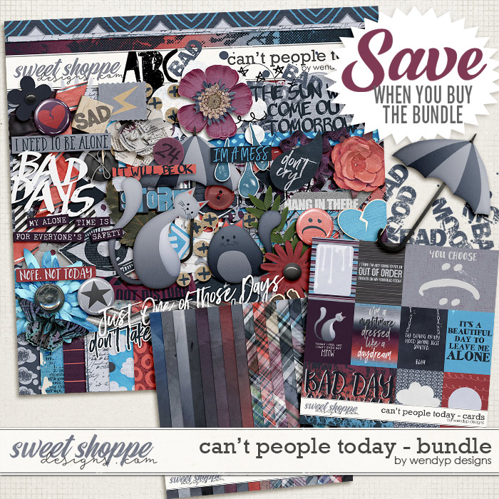 Can't people today - bundle by WendyP Designs
